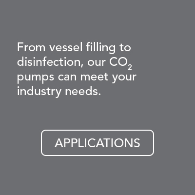 From vessel filling to disinfection, our CO2 pumps can meet your industry needs.